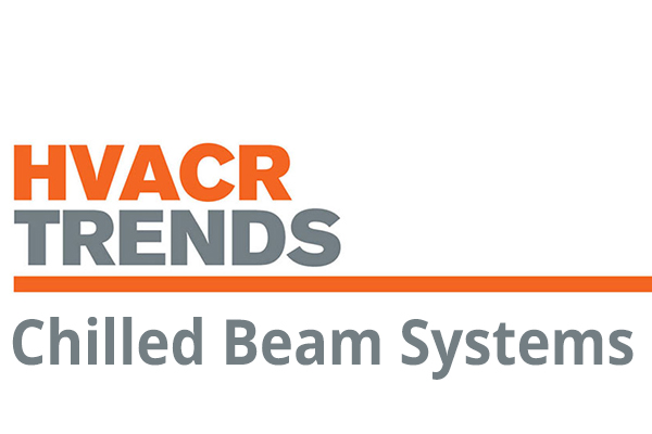 ACHR News HVACR Trends. Chilled Beams.