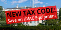 New Tax Code: Save on HVAC Equipment